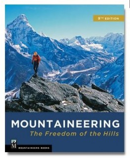 Mountaineering: The Freedom of the Hills: Freedom of the Hills, 9th Edition