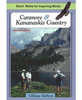 Canmore and Kananaskis Country Guide (2nd Ed.)