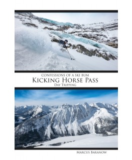 Confessions of a Ski Bum: Kicking Horse Pass Guidebook